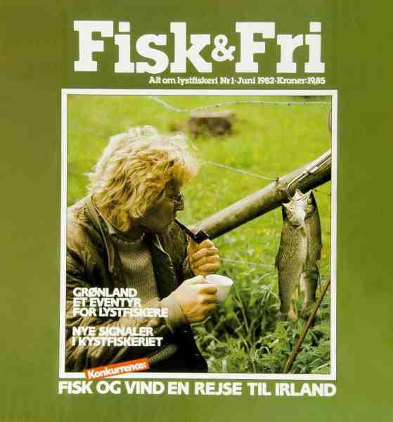 Det første nummer af Fisk & Fri fra 1982 blev prydet af Kurt Malmbak-Kjeldsen med sin pibe og et par Vestsjællandske havørreder.