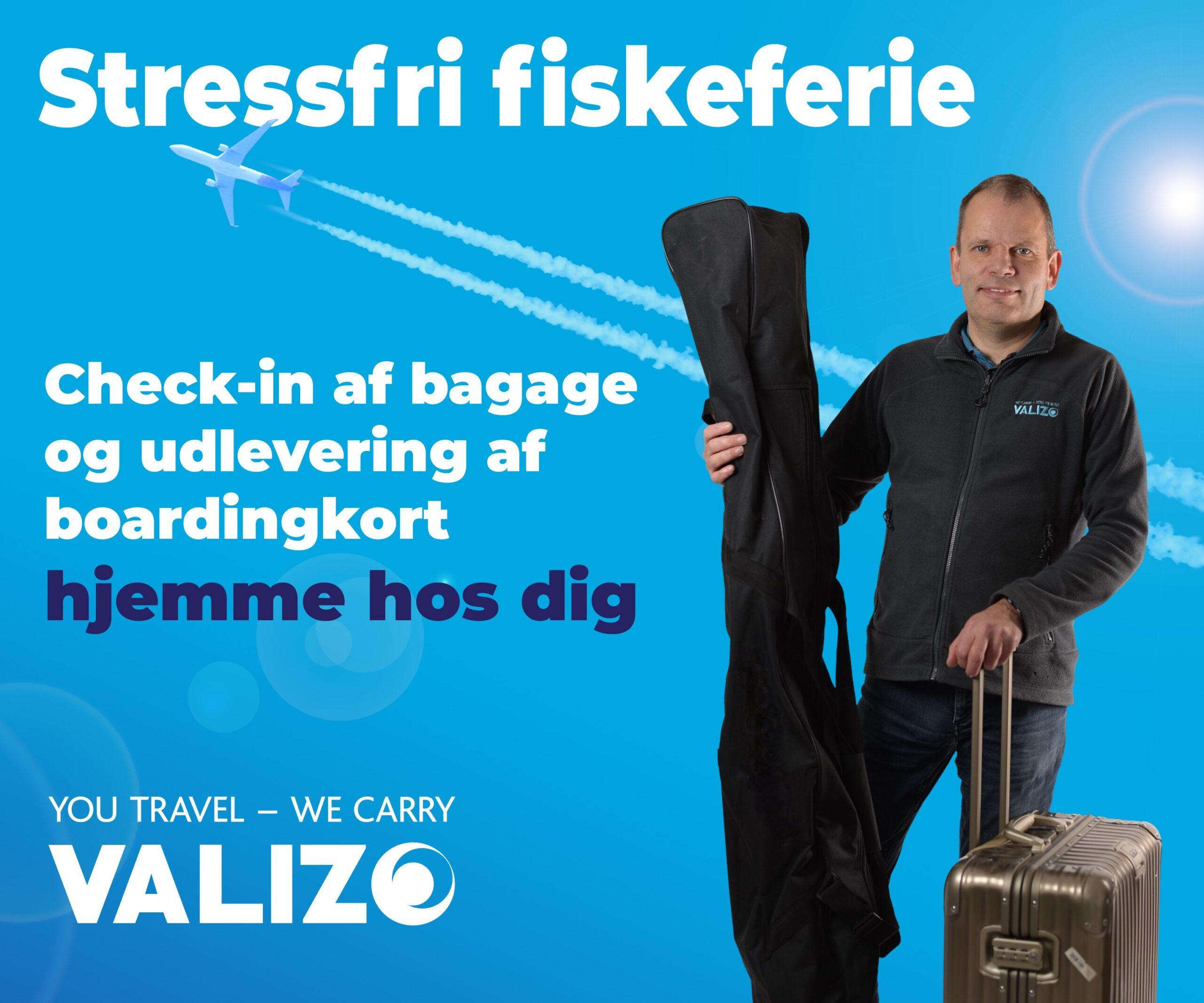 Valizo bagage afhentning til fiskerejsen
