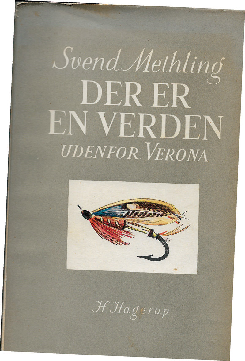 Der er en verden udenfor Verona. Det er næsten et must for alle lystfiskere at læse den. Bogen består af flere fortællinger, der kan læses uafhængigt af hinanden. Specielt en om en fugtig aften på Cafe d' Atlantide i Marseille er forrygende.