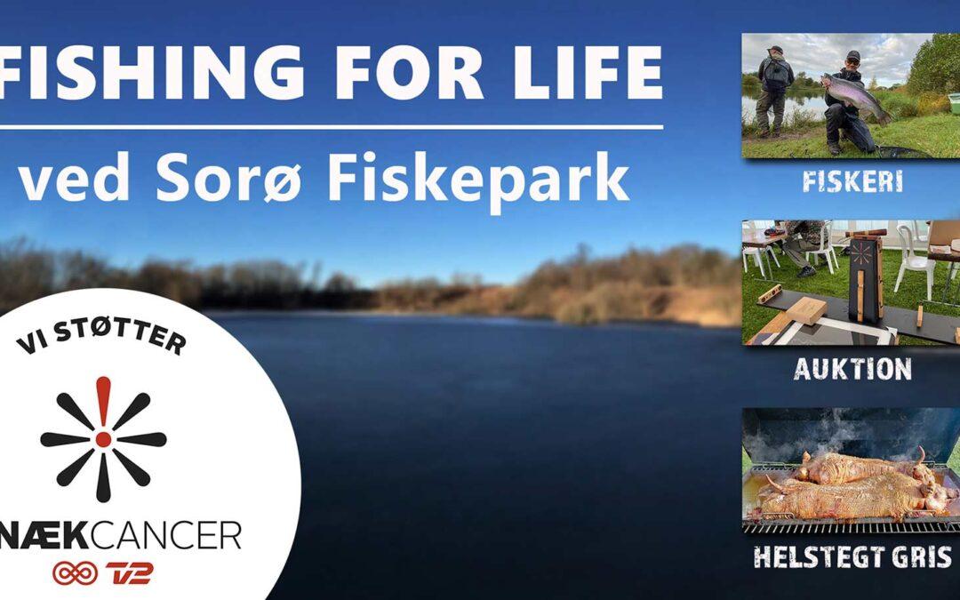 STØT FISHING FOR LIFE & KNÆK CANCER I SORØ